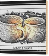 Cream And Sugar - Pottery Wood Print