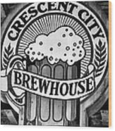 Crescent City Brewhouse - Bw Wood Print
