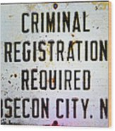 Criminal Registration Required Absecon City Nj Wood Print
