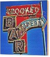 Crooked Bar And Tavern Wood Print