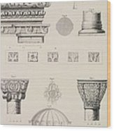 Cross Section And Architectural Details Of Kutciuk Aja Sophia The Church Of Sergius And Bacchus Wood Print