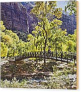 Crossover The Bridge - Zion Wood Print