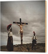 Crucifixion Scene Of Roman Movie Wood Print