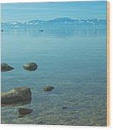 Crystal Clear Lake Tahoe Wood Print