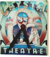 Crystal Theatre Wood Print
