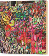 Tulips Of Many Colors - Nyc Markets Wood Print