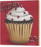 Cupcakes 25 Cents Wood Print