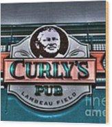 Curlys Pub - Lambeau Field Wood Print