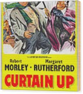 Curtain Up, Us Poster, Robert Morley Wood Print