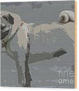 Cute Puggy Dog Wood Print