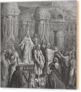 Cyrus Restoring The Vessels Of The Temple Wood Print by Gustave Dore