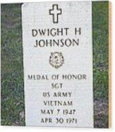 D. H. Johnson - Medal Of Honor Wood Print