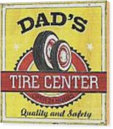 Dad's Tire Center Wood Print by Debbie DeWitt