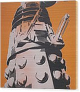 Dalek Wood Print