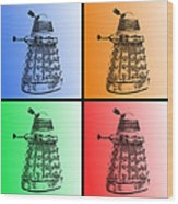 Dalek Pop Art Wood Print