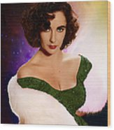 Dame Elizabeth Rosemond 'liz' Taylor - Featured In 'comfortable Art' Group Wood Print