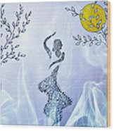 Dancing In The Moonlight Wood Print