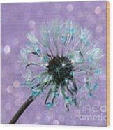 Dandelion Dreams Wood Print