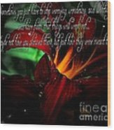 Dark Red Day Lily And Quote Wood Print