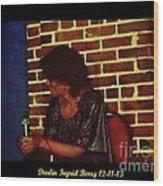 Darlin Ingrid Berry 12-11-13 Wood Print