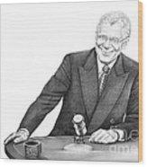 David Letterman Wood Print