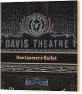 David Theatre Neon - Montgomery Alabama Wood Print