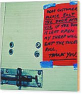 Dear Customer Please Bolt The Door ... Wood Print