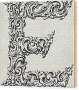 Decorative Letter Type E 1650 Wood Print