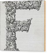 Decorative Letter Type F 1650 Wood Print