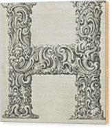 Decorative Letter Type H 1650 Wood Print