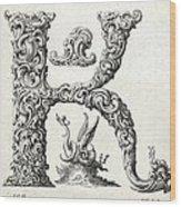 Decorative Letter Type K 1650 Wood Print