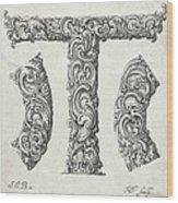 Decorative Letter Type T 1650 Wood Print