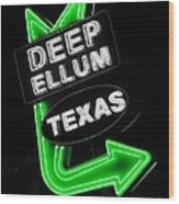 Deep Ellum In Green Wood Print