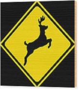 Deer Crossing Sign Wood Print
