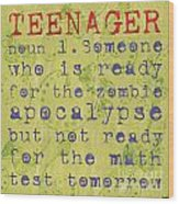 Definition Of Teenagers Wood Print
