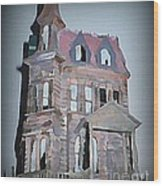 Delapitated Victorian Mansion Wood Print