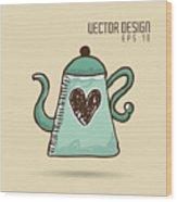 Delicious Coffee Design Wood Print