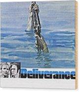 Deliverance Wood Print