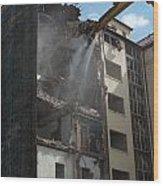 Demolition Cranes Dismantling A Building Wood Print