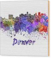 Denver Skyline In Watercolor Wood Print