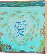 Depiction Of The Ocean With A School Of Fish Swimming Around A Heart Containing The Kanji Ai Meaning Wood Print