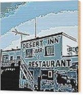 Desert Inn Wood Print