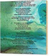 Desiderata 2 - Words Of Wisdom Wood Print
