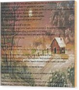 Desiderata On Snow Scene With Cabin Wood Print