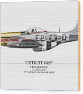 Detroit Miss P-51d Mustang - White Background Wood Print by Craig Tinder