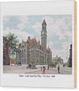 Detroit - United States Post Office - Fort Street - 1908 Wood Print
