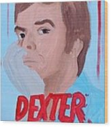 Dexter With Hand Wood Print