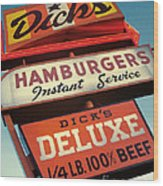 Dick's Hamburgers Wood Print