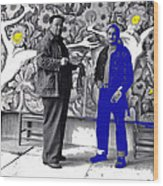 Diego Rivera Ted Degrazia  Mexico City Mexico Circa 1942-2013 Wood Print