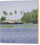 Digital Oil Painting - A Houseboat On Its Quiet Sojourn Through The Backwaters Of Allep Wood Print